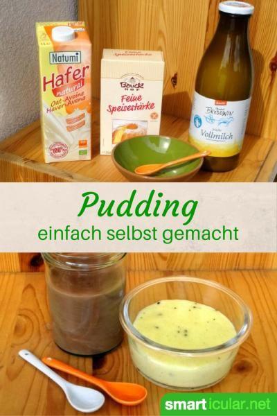 Fertigprodukte ade! Stelle mit diesem Rezept dein eigenes Puddingpulver für den Vorrat her oder bereite dir sofort deinen Lieblingspudding zu.