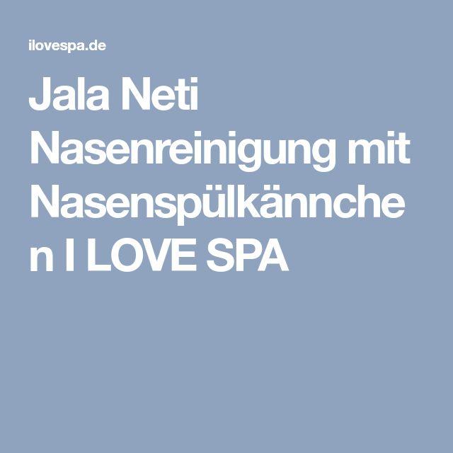 Jala Neti Nasenreinigung mit Nasenspülkännchen I LOVE SPA