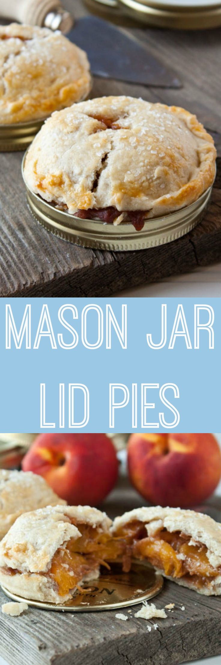 Make mini pies in mason jar lid rings! So cute!