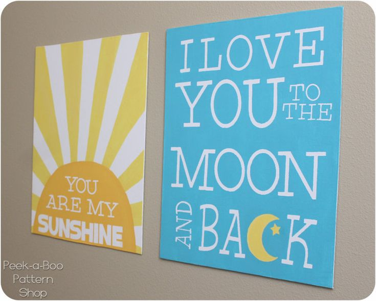 You Are My Sunshine, I Love You to the Moon and Back diy canvas art