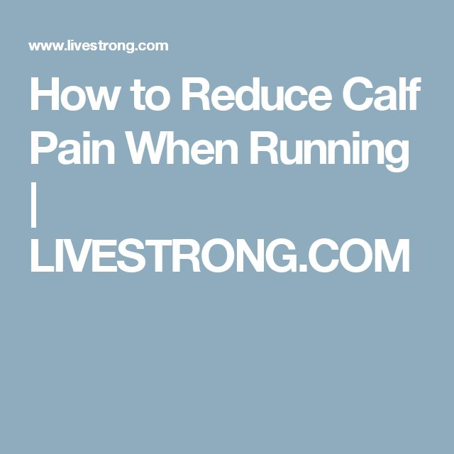 how to stop calf muscle pain