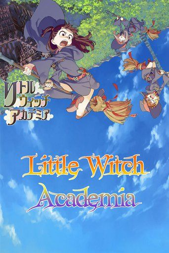 Little Witch Academia (2013) | http://www.getgrandmovies.top/movies/14907-little-witch-academia | Inspired by a magician named Shiny Chariot, the lively Akko Kagari enters the Little Witch Academy with the dream of one day becoming as cool as her idol.