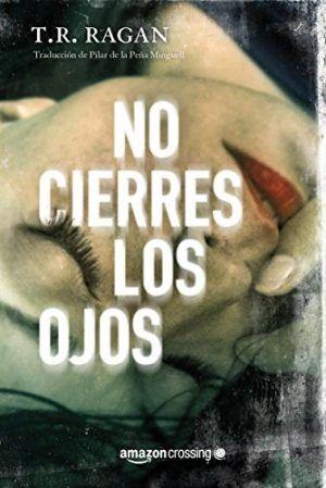 No cierres los ojos #Reseña #thriller #SerieLizzyGardner #KindleUnlimited #Amazon
