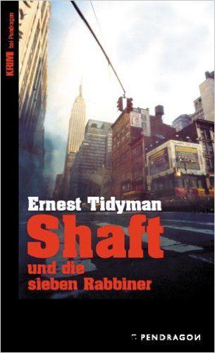 Shaft und die sieben Rabbiner: Amazon.de: Ernest Tidyman: Bücher
