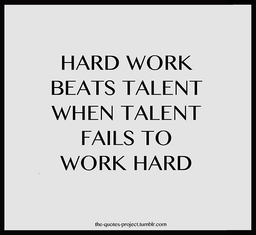 Hard Work Beats Talent Quotes: The 25+ Best Work Ethic Quotes Ideas On Pinterest