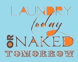 Hahaha :P Seriously ;)  #laundry #naked #toplaundrysorters