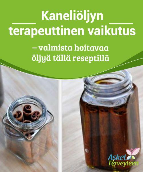 Kaneliöljyn terapeuttinen vaikutus - valmista hoitavaa öljyä tällä reseptillä  Kaneli on yksi #tunnetuimmista mausteista maailmassa, ja #uuanlaiton lisäksi sen lääkinnälliset ja kosmeettiset #ominaisuudet ovat monen tiedossa.  #Luontaishoidot