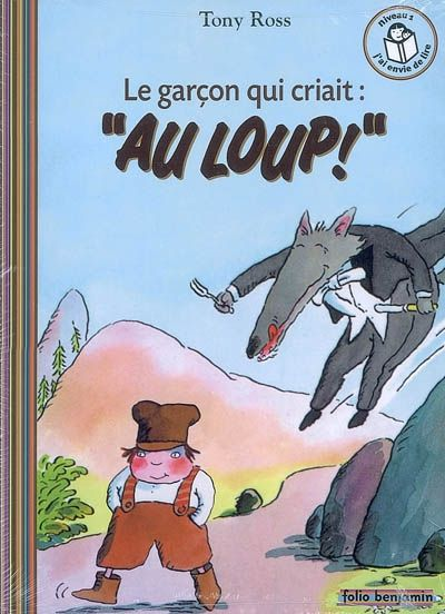 Folio cadet - premières lectures - Niveau 1 je commence à lire (27 pages) - Le garçon qui criait: Au loup! par Tony Ross