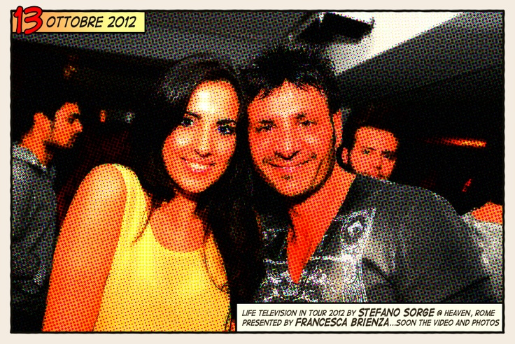 13.10.12 - Life in Tour by Stefano Sorge @ Heaven Disco, Roma - Presented by Francesca Brienza