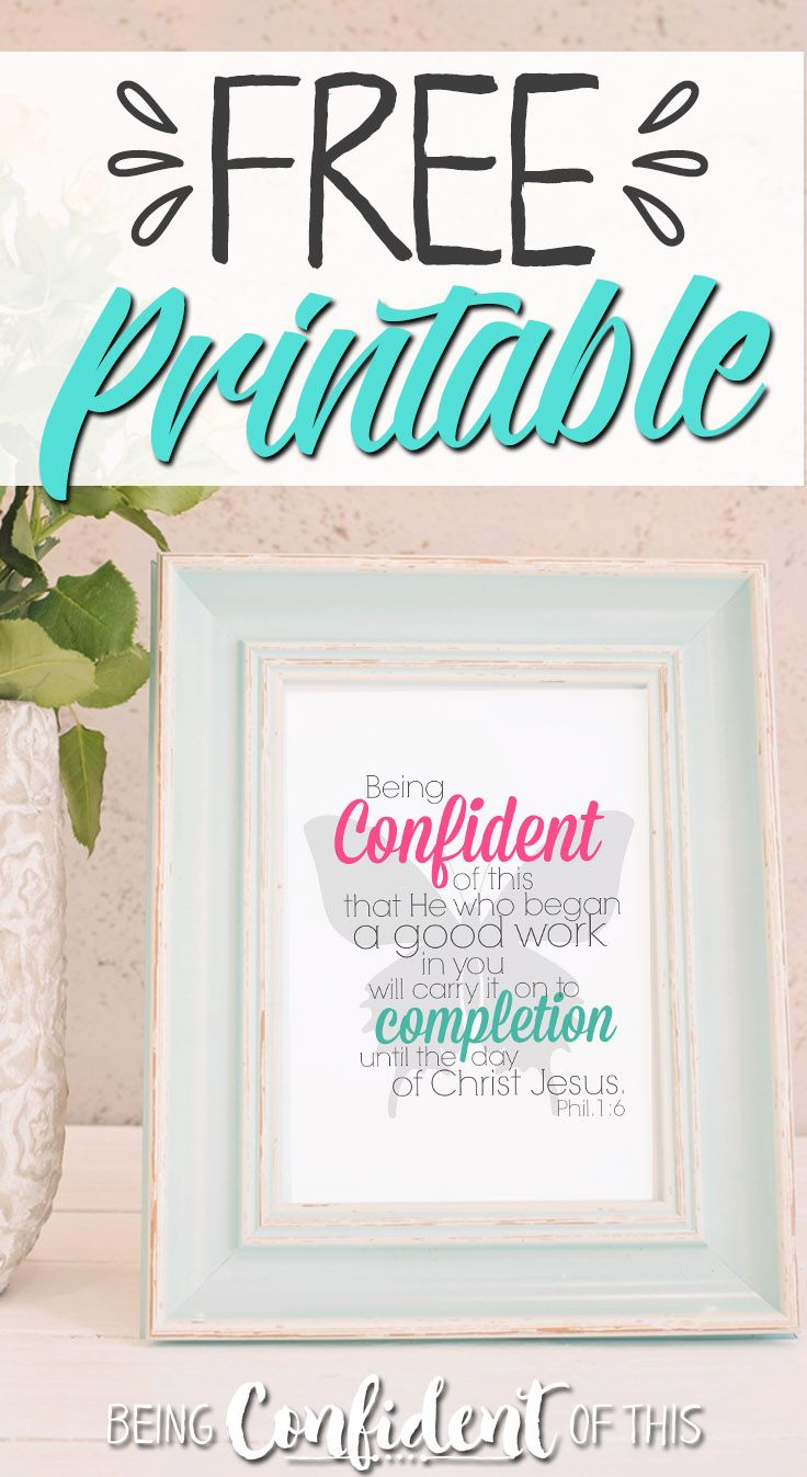 Free Christian printables from Being Confident of This - the community for women who are plagued by perfectionism and frustrated by failure. Christian encouragement|devotional thought|Bible study|Christian parenting|Christian marriage|Weight Loss|christian living|bible verses|scripture #freeprintable #bibleverse #confidence