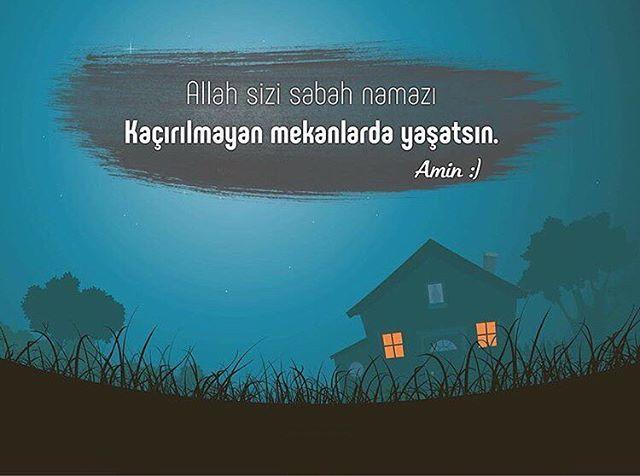 ALLAH sizi sabah namazı kaçırılmayan mekanlarda yaşatsın. (ÂMİN)