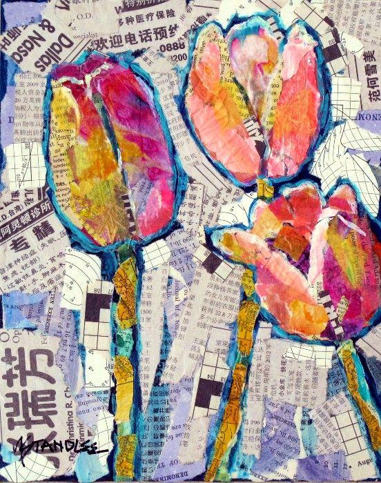 Nancy Standlee Fine Art: Tulip Collage, 12081, Caol Nelson Workshop, Granbury, Day 4 by Nancy Standlee Texas Collage Artist