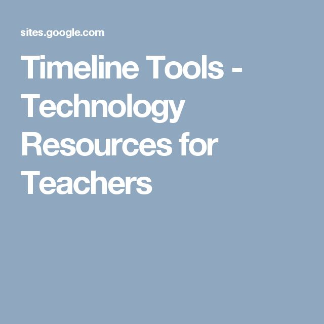 Timeline Tools - Technology Resources for Teachers