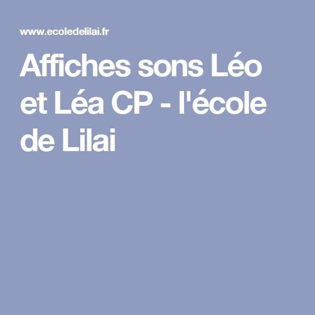 Affiches sons Léo et Léa CP - l'école de Lilai