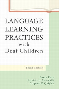"""""""Language Learning Practices with Deaf Children"""""""