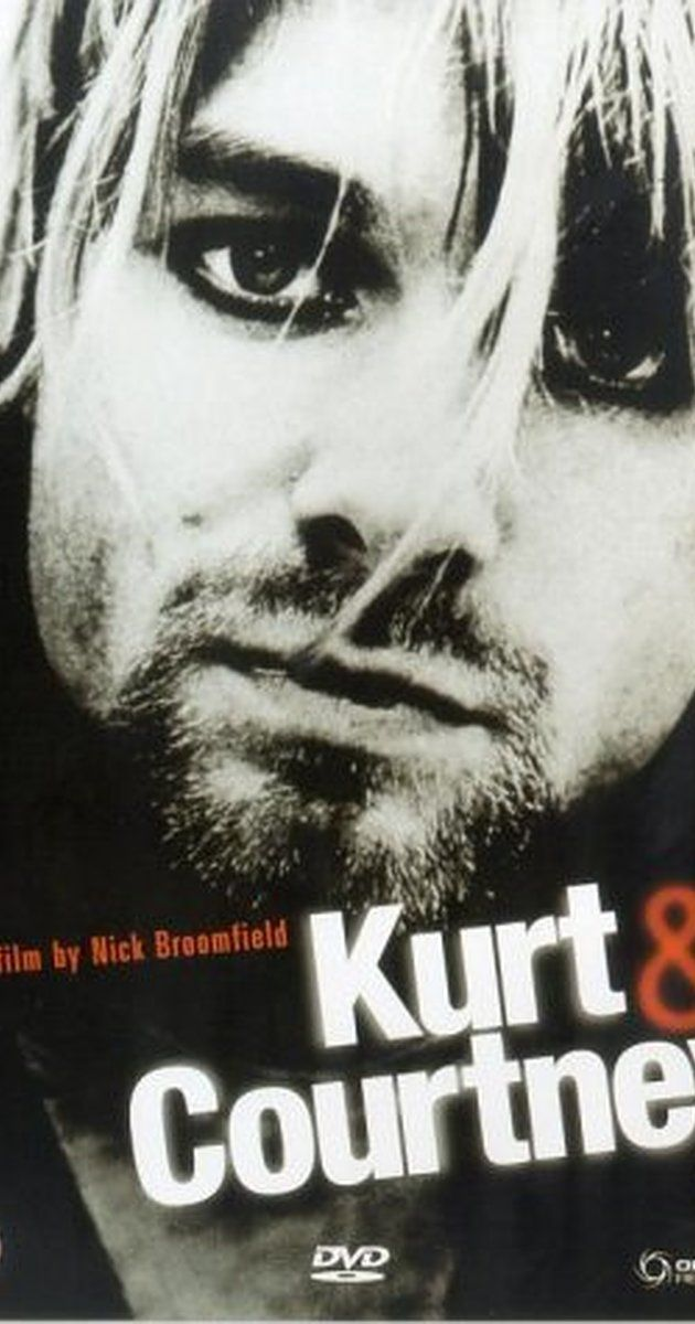 Directed by Nick Broomfield.  With Courtney Love, Nick Broomfield, Kurt Cobain, Al Bowman. A documentary on the life of Kurt Cobain and his relationship with Courtney Love.