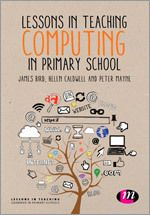 Lessons in Teaching Computing in Primary Schools - includes lesson plans and classroom ideas!