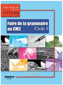Faire de la grammaire au CM2: exercices supplémentaires