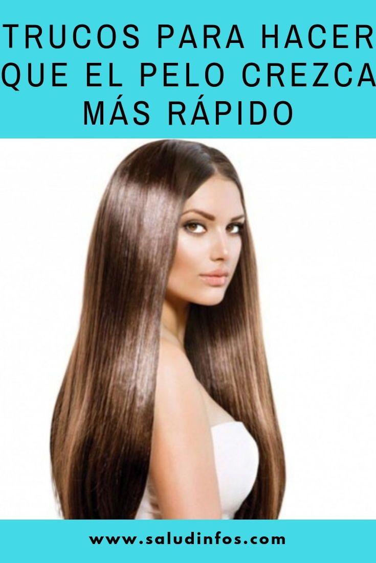 Trucos Para Hacer Que El Pelo Crezca Más Rápido Trucos Pelo Crezca Hair Styles Long Hair Styles Hair