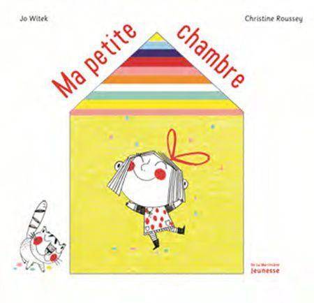 Ma petite chambre  Dans un style tendre et délicat, ce livre met en scène une petite fille qui nous ouvre la porte de sa petite chambre et nous fait découvrir l'univers riche et poétique de son imagination. Un livre animé avec une découpe en forme de maison qui s'agrandit à chaque page. Pour les 3 à 5 ans - 14,95 € https://www.amazon.fr/Ma-petite-chambre-Jo-Witek/dp/2732477540/ref=sr_1_1?s=books&ie=UTF8&qid=1465470126&sr=1-1&keywords=ma+petite+chambre