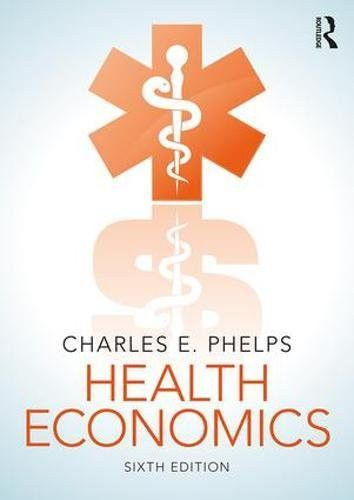 Health Economics (The Pearson Series in Economics)