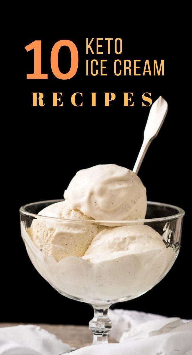 10 Keto Delicious Ice Cream Keto Ice Cream Low Carb Desserts