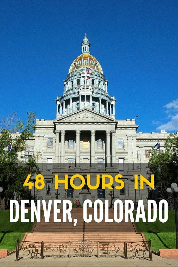 48 hours in Denver 25 best Denver