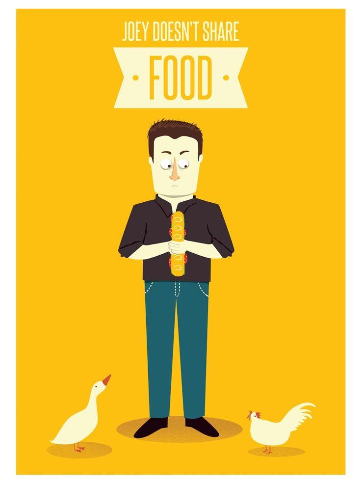 Poster Friends. Joey Tribbiani. Joey doesn't share food