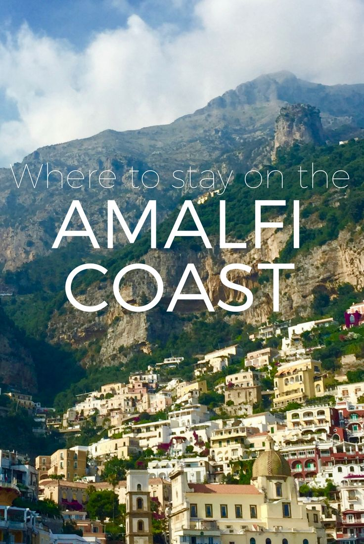 Where to stay on the Amalfi Coast - we've written a short overview of the main places you can stay to help you plan your trip to this stunning part of Italy!