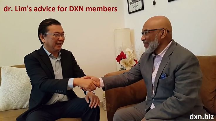 Advice for DXN members by company founder dr Lim