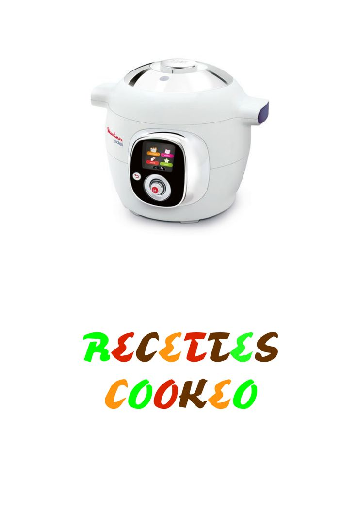 90 best images about recettes cookeo on pinterest. Black Bedroom Furniture Sets. Home Design Ideas