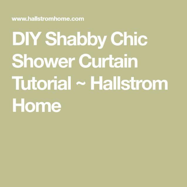 DIY Shabby Chic Shower Curtain Tutorial ~ Hallstrom Home