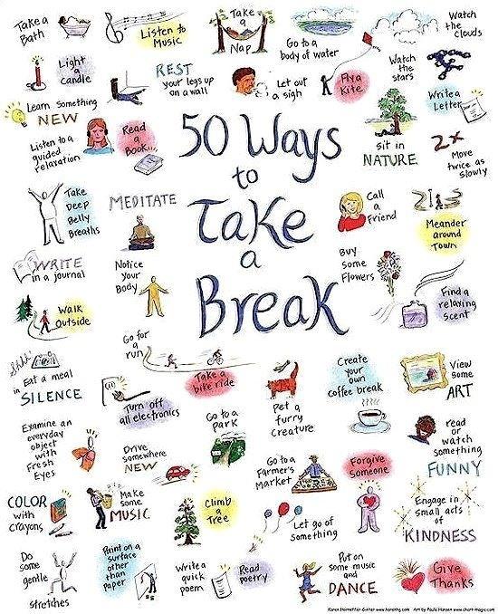 50 ways to take a break.  Got a favorite?