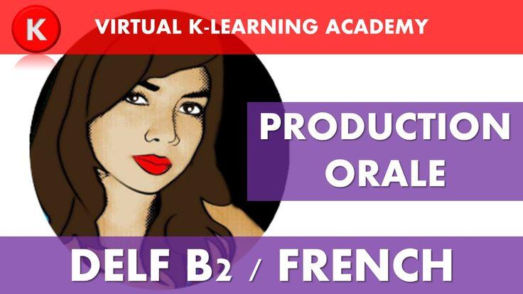 DELF B2: Production Orale