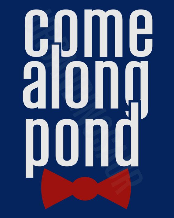 Doctor Who / Come Along Pond / Poster by UrbanDinosaur on Etsy