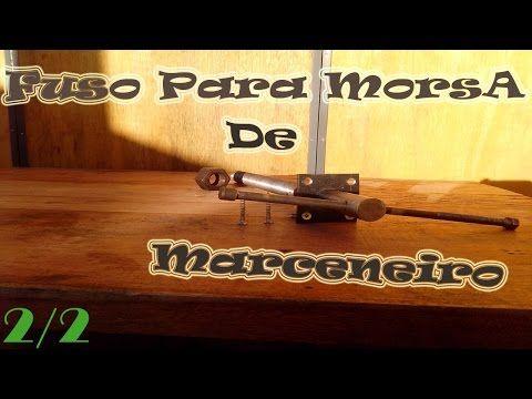 Morsa De Bancada de Marceneiro: 2ª Parte ( MONTAGEM NA BANCADA) - YouTube