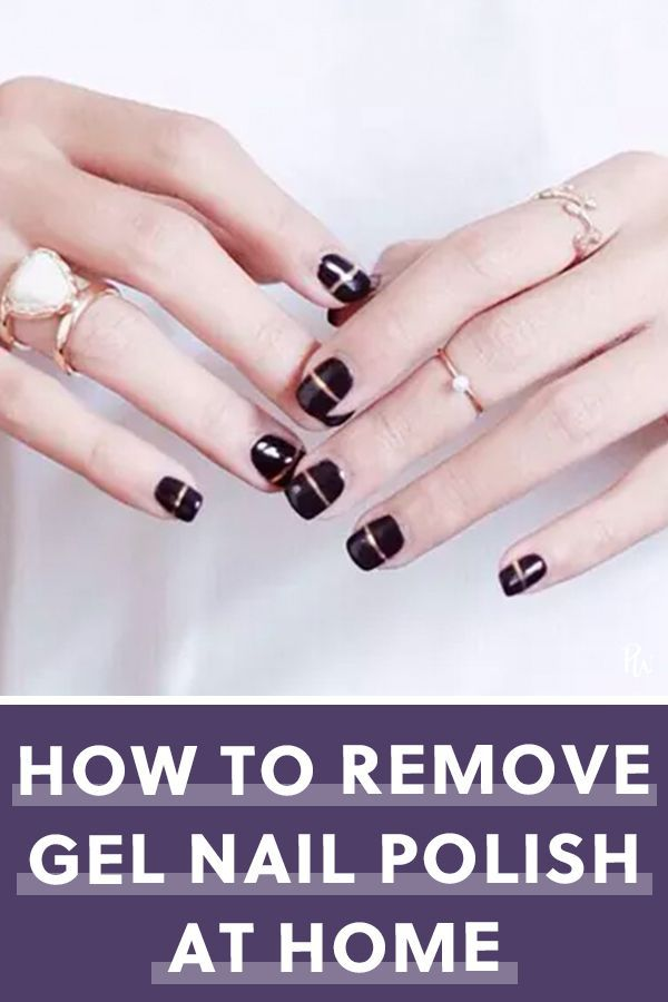 Gel Nails Polish Process Remove Wreck How To Remove Your Own Gel Polish And Not Wreck Your Nails In The Gel Nail Removal Remove Gel Polish Gel Nails