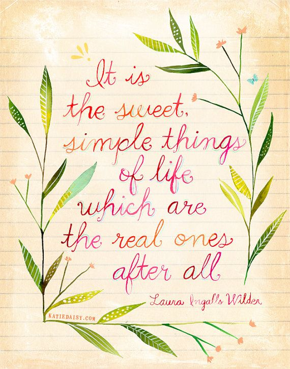 Simple Things Art Print | Watercolor Quote | Mary Ingalls Wilder Quote | Wall…