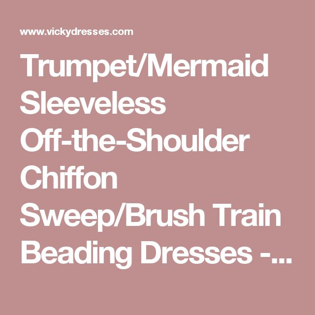 Trumpet/Mermaid Sleeveless Off-the-Shoulder Chiffon Sweep/Brush Train Beading Dresses - Prom Dresses 2016 - Prom Dresses
