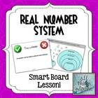 The Real Number System - Notes & Interactive Smart Notebook Lesson