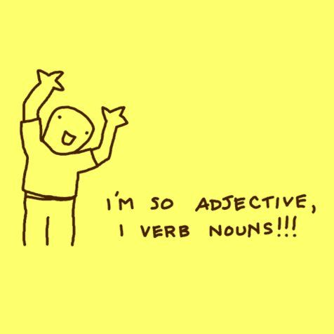 it's funny, but probably also a good way to teach kids parts of speech.  love it!