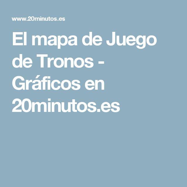 El mapa de Juego de Tronos - Gráficos en 20minutos.es