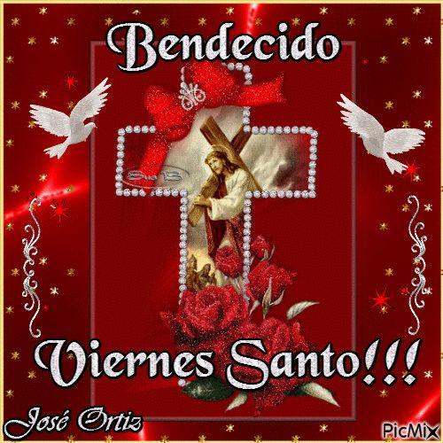 BENDECIDO VIERNES SANTO