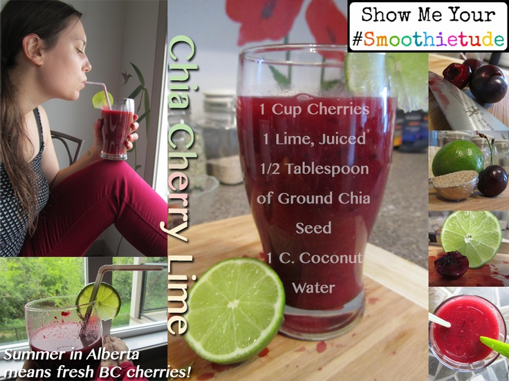 Chia Cherry Lime Smoothie :) for #smoothietude 'cause I want a Vitamix ...