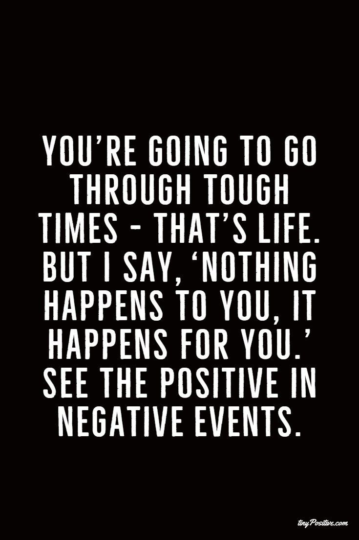 28 Stay Positive Quotes And Positive Thinking Sayings 20 Stay Positive Quotes Positive Quotes Wisdom Quotes