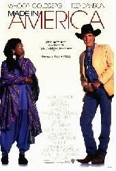 Made In #America with #Whoopi #Goldberg & Ted #Danson #Movie #Poster