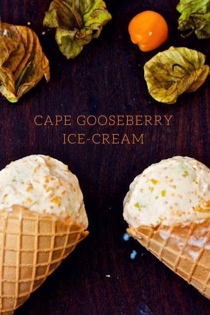 Tryst with Taste : CAPE GOOSEBERRY ICE-CREAM (EGGLESS)