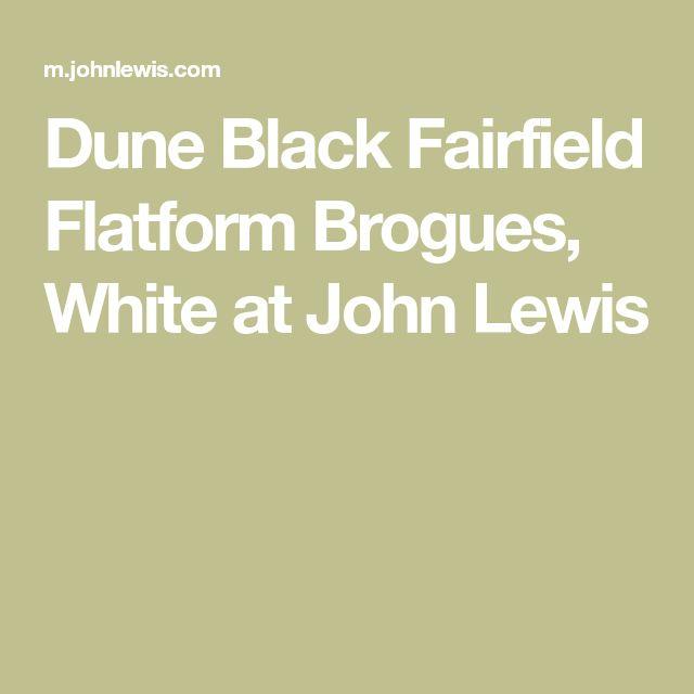 Dune Black Fairfield Flatform Brogues, White at John Lewis