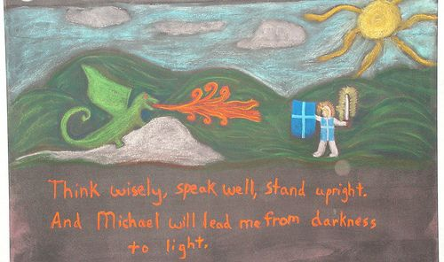 "Short and sweet Michaelmas verse: ""Think wisely, speak well, stand upright.  And Michael will lead me from darkness to light."""