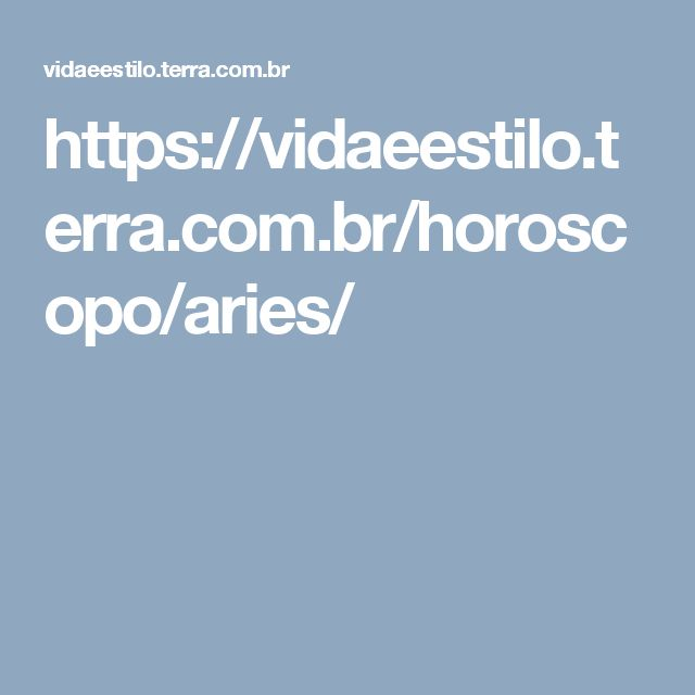 https://vidaeestilo.terra.com.br/horoscopo/aries/